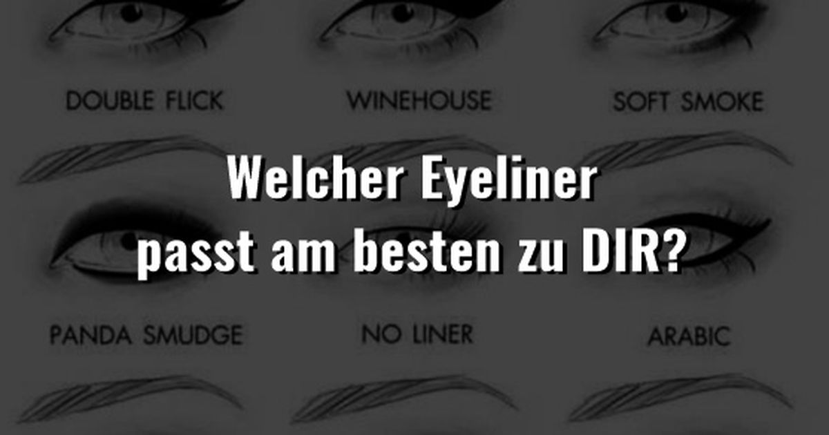 welcher eyeliner passt am besten zu dir. Black Bedroom Furniture Sets. Home Design Ideas